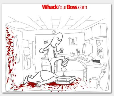 Whack Your Boss 17 Ways